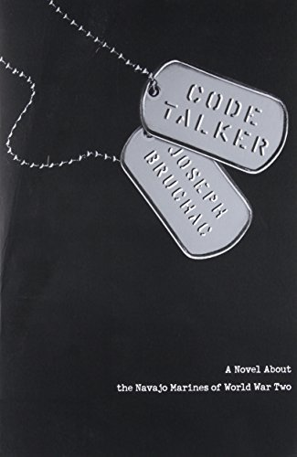Code Talker: A Novel About the Navajo Marines of World War Two from Speak