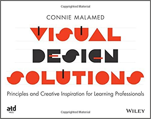 Visual design solutions principles and creative inspiration for visual design solutions principles and creative inspiration for learning professionals 9781118863565 media studies books amazon fandeluxe Gallery