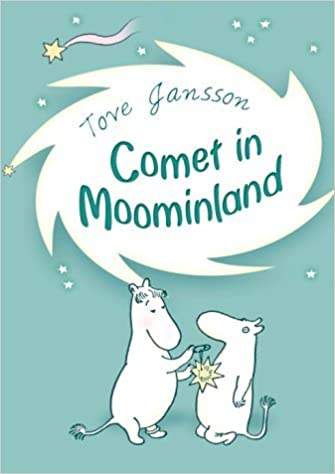 Book Comet in Moominland by Tove Jansson (Illustrated, 22 Feb 1973) Mass Market