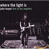 John Mayer - Where The Light Is: John Mayer