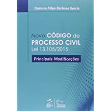 Novo Código de Processo Civil. Lei 13.105/2015. Principais Modificações