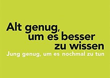 Edition Filou /& Sophie /• Weisheit /• Text Postkarte A6 /• 30311 Alt genug von Inkognito /• K/ünstler