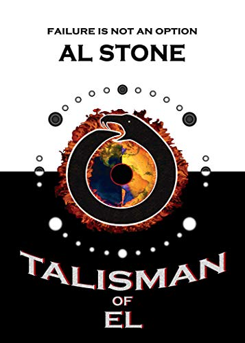 Talisman Of El (T.O.E. Trilogy Book 1)