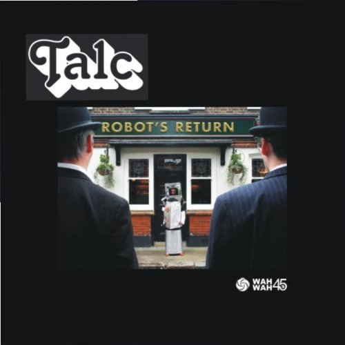 Talc Robot's Return