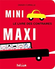 Mini maxi par Didier Cornille