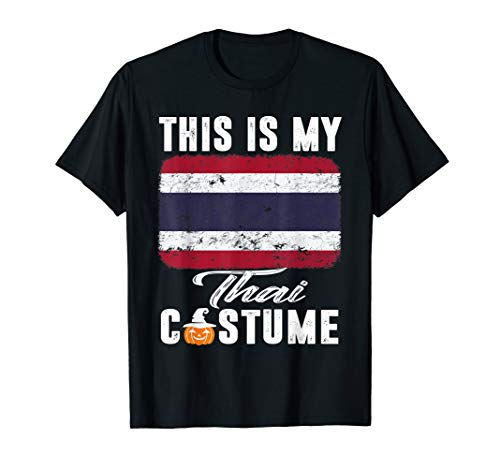 Thailand Costumes For Male And Female - Thailand Flag Tshirt This Is My