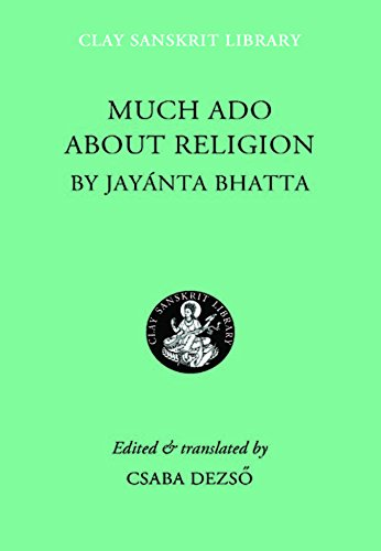 Much Ado about Religion (Clay Sanskrit Library)