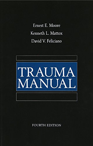 Trauma Care Manual - Trauma Manual, 4th Edition