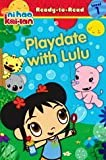 Playdate with Lulu, Ni-Hao Kai-Lan Ready-to-Read Level 1