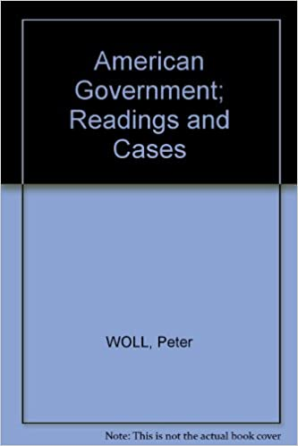 American Government, readings and cases