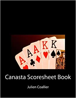 Canasta Scoresheet Book: 100 Pages (50 sheets)