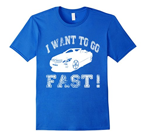 I Want To Go Fast Funny Car T-Shirt XL Royal Blue