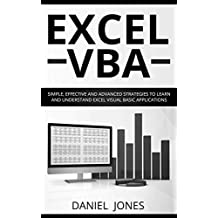 Excel VBA: Simple, Effective, and Advanced Strategies to Execute Excel VBA and Its Functions