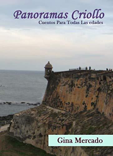Panoramas Criollo (Spanish Edition)