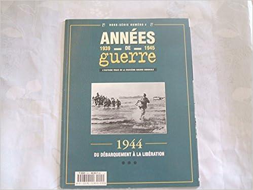 Amazon Fr Images De Guerre 1939 De 1945 L Histoire Vraie