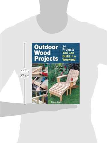 Outdoor Wood Projects: 24 Projects You Can Build in a Weekend by Taunton Press (Image #3)