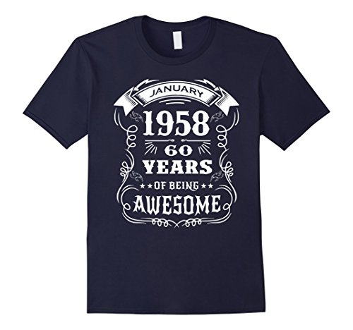 Mens 60th Birthday Gift - Born in January 1958 T-Shirt 2XL Navy (Birthday Gift For Gents)