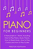 Piano: For Beginners - Bundle - The Only 5 Books You Need to Learn Piano Fingering, Piano Solo and Piano Comping Today (Music Best Seller) (Volume 36)