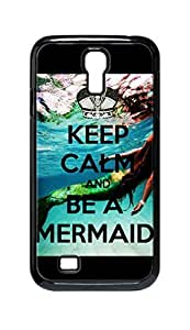 Cool Painting keep calm and be a mermaid Snap-on Hard Back Case Cover Shell for Samsung GALAXY S4 I9500 I9502 I9508 I959 -534