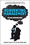 Reinventing Management, Julian Birkinshaw, 0470750111