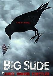 Big Slide by James Howard Kunstler