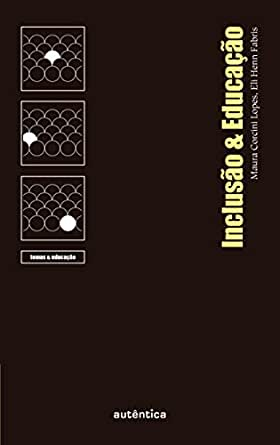 Inclusão & Educação eBook: Fabris, Eli Terezinha Henn