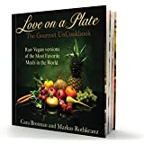 Love on a Plate The Gourmet Uncookbook