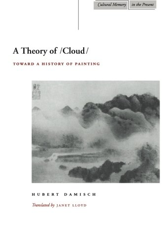 A Theory of /Cloud/: Toward a History of Painting (Cultural Memory in the Present)