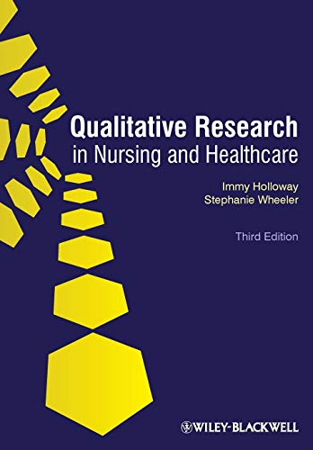 Qualitative Research in Nursing and Healthcare