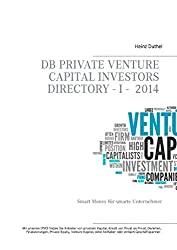 DB Private Venture Capital Investors Directory I - 2014 (German Edition)