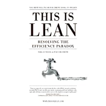 This is Lean: Resolving the Efficiency Paradox