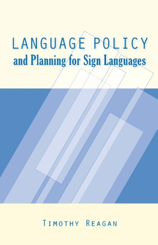 Language Policy and Planning for Sign Languages (Gallaudet Sociolinguistics)