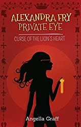 Alexandra Fry, Private Eye: The Curse of the Lion's Heart