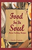 Food for da Soul: Home Cooking Recipes
