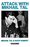Attack With Mikhail Tal (cadogan Chess Books)-Mikhail Tal Iakov Damsky