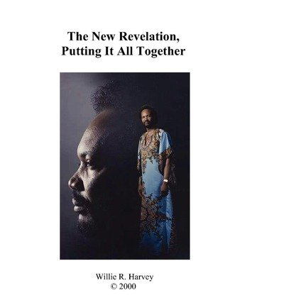 The New Revelation, Putting It All Together (Paperback) - Common