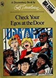 Check Your Egos at the Door, G. B. Trudeau, 0030056276