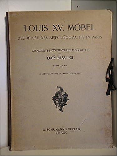 Louis Xv Mobel Des Musee Des Arts Decoratifs In Paris Gesammelte