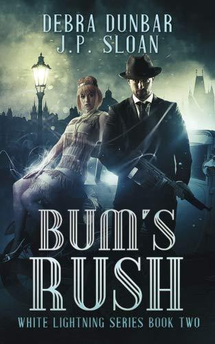 Bum's Rush (White Lightning) (Volume 2)