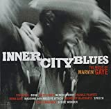 Inner City Blues: Music of Marvin Gaye
