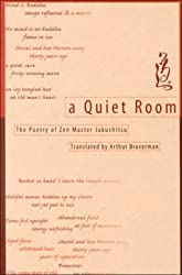 A Quiet Room: The Poetry of Zen Master Jakushitsu