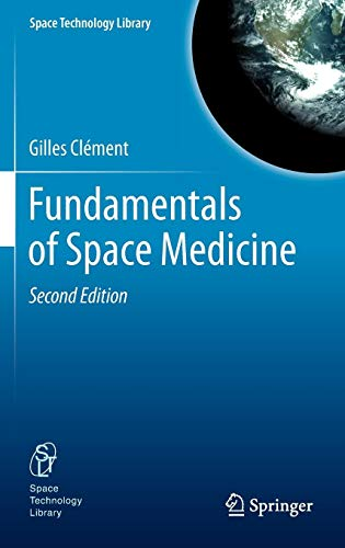 Fundamentals of Space Medicine (Space Technology Library) (Aerospace Medicine)