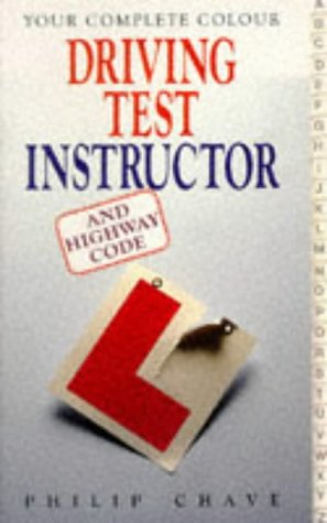 The Complete Colour Driving Test Instructor (Complete S.)