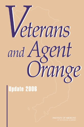 Veterans and Agent Orange: Update 2006 by National Academies Press