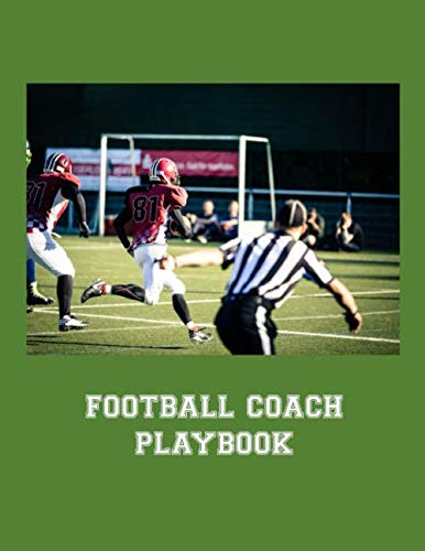 Football Coach Playbook: 2019-2020 Youth Coaching Notebook Blank Field Pages Calendar Game Statistics Roster Strategy Play Organizer, Ref Calling a Play at Touchdown on Green (Best Youth Football Defense)
