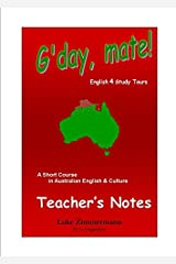 G'day, mate! - Teacher's notes: A short course in Australian English * Culture Paperback