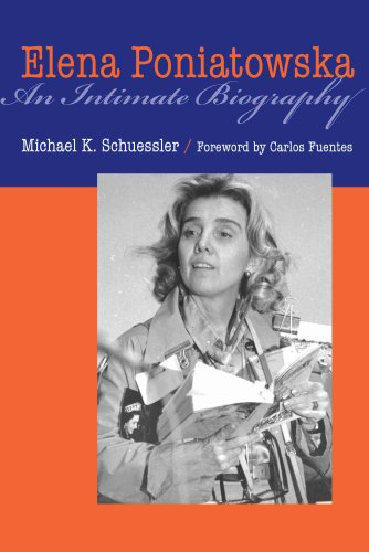 Elena Poniatowska: An Intimate Biography