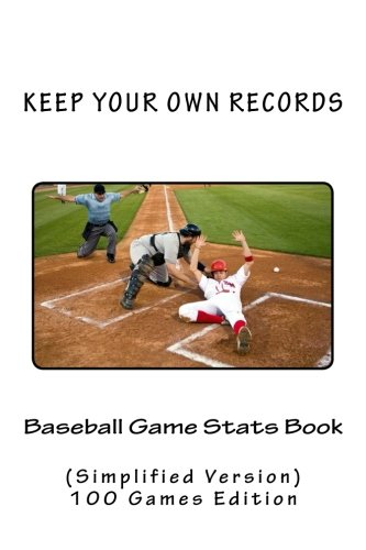 Baseball Game Stats Book: Keep Your Own Records (Simplified Version