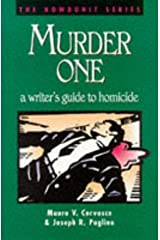 Murder One: A Writer's Guide to Homicide (Howdunit Series) Paperback