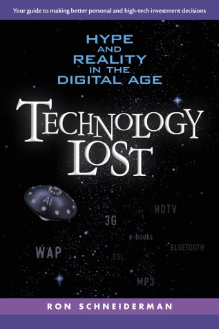 Technology Lost: Hype and Reality in the Digital Age PDF